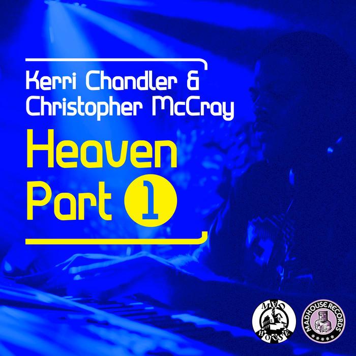 KERRI CHANDLER - Heaven