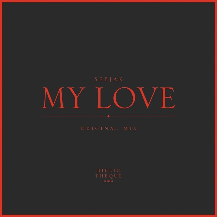 SEBJAK - My Love