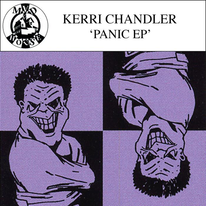 KERRI CHANDLER - Panic EP