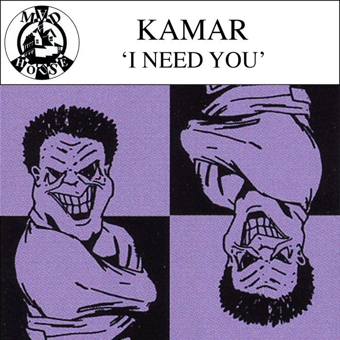 KAMAR - I Need You