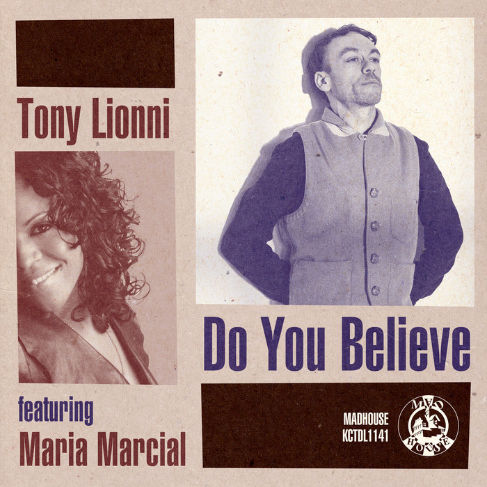 TONY LIONNI - Do You Believe