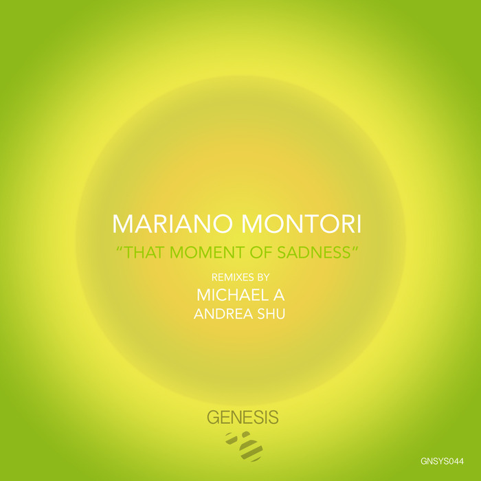 MARIANO MONTORI - That Moment Of Sadness