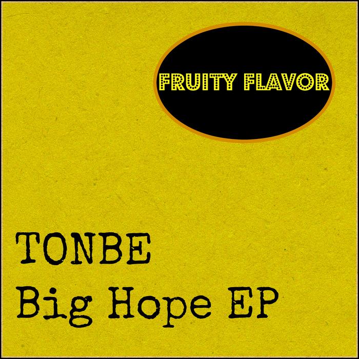 TONBE - Big Hope