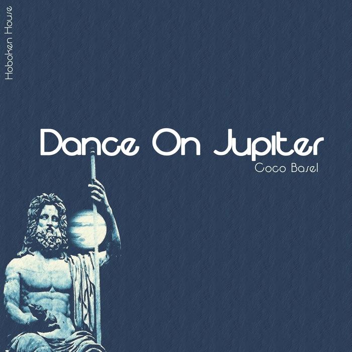 COCO BASEL - Dance On Jupiter