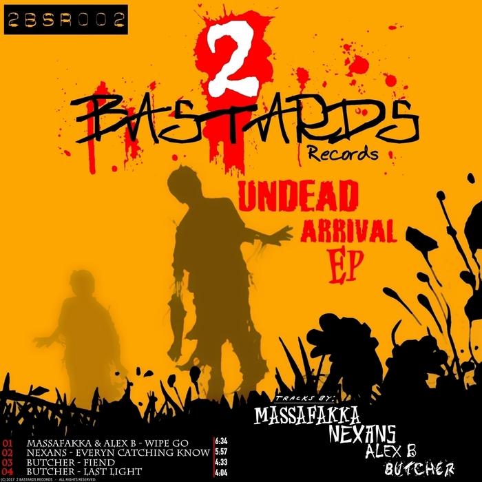 MASSAFAKKA & ALEX B/NEXANS/BUTCHER - Undead Arrival EP