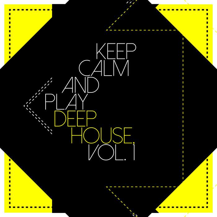 VARIOUS - Keep Calm And Play Deep House Vol 1