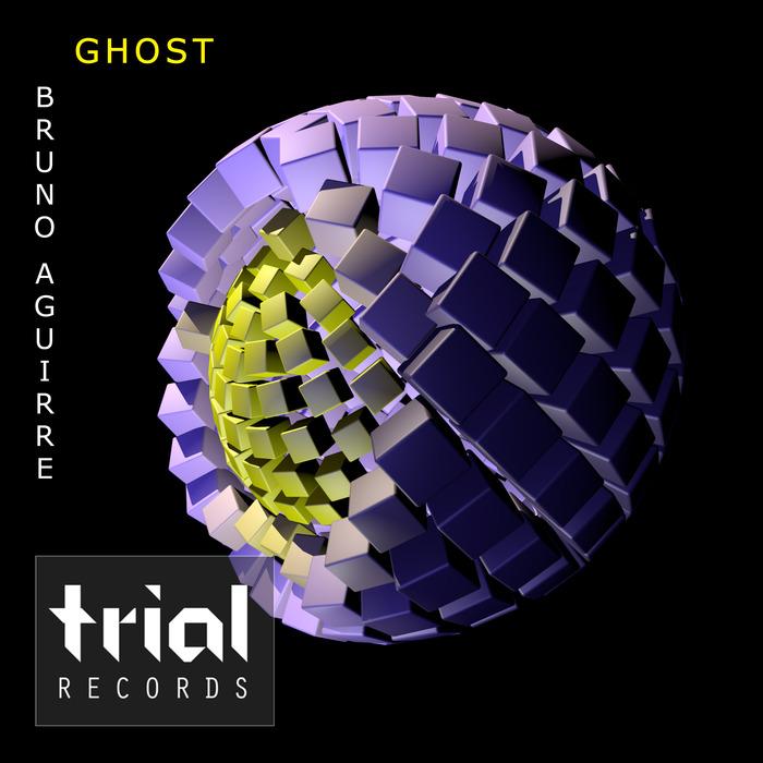 BRUNO AGUIRRE - Ghost