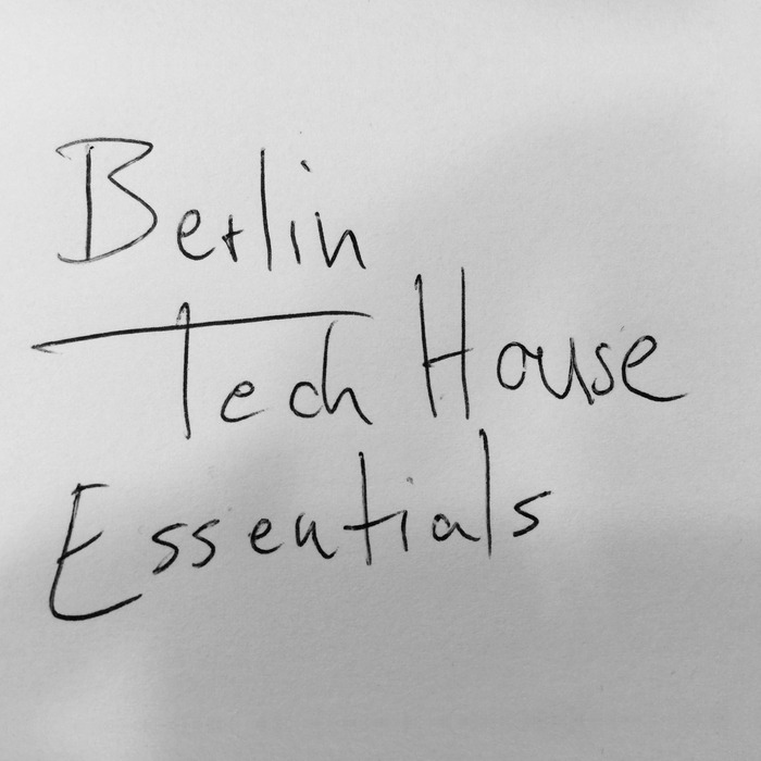 VARIOUS - Berlin Tech House Essentials