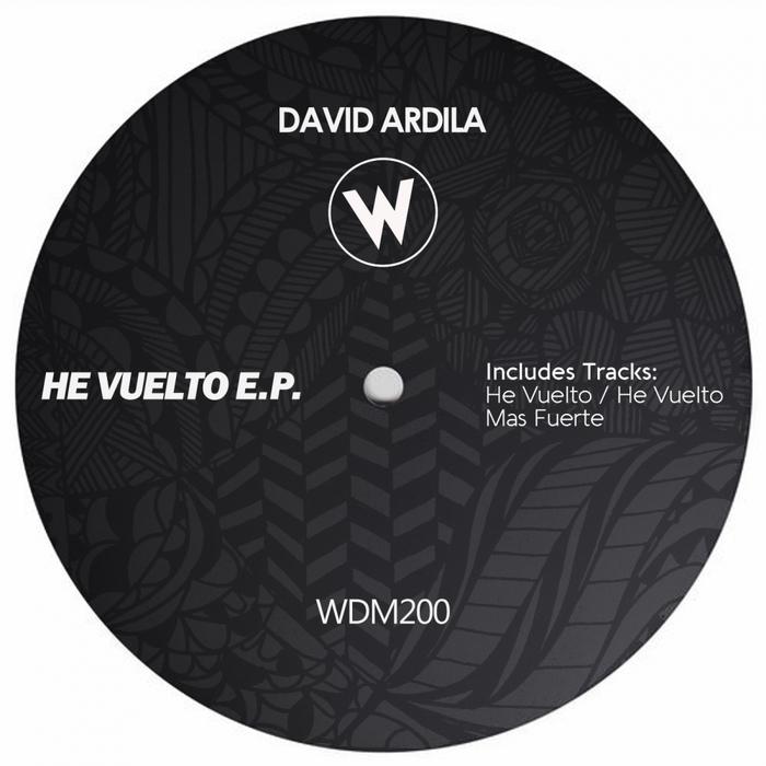 DAVID ARDILA - He Vuelto