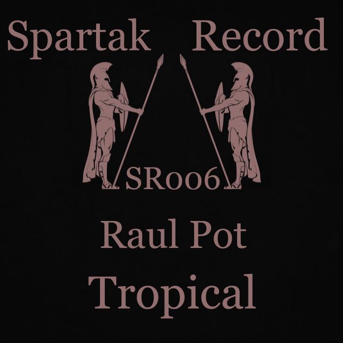 RAUL POT - Tropical Paradise