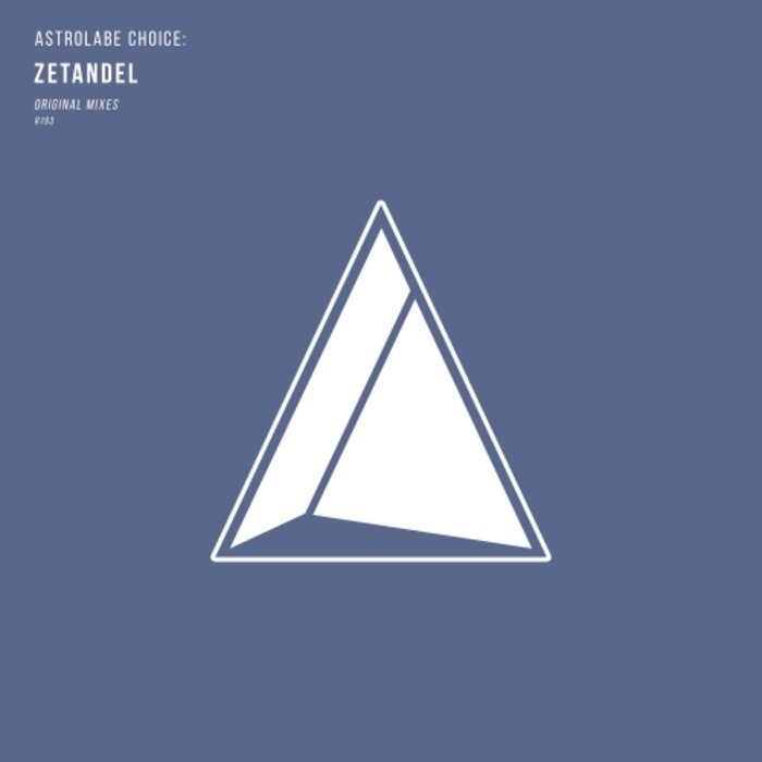 ZETANDEL - Astrolabe Choice/Zetandel