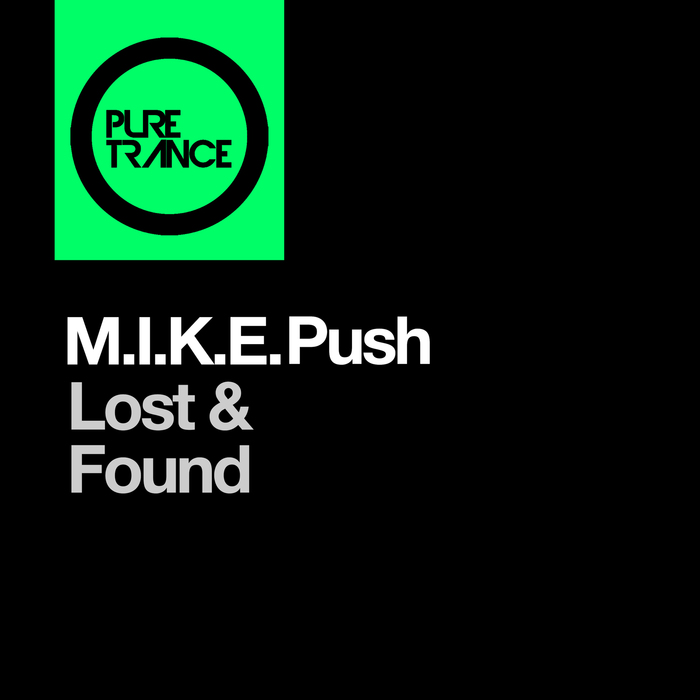 MIKE PUSH - Lost & Found