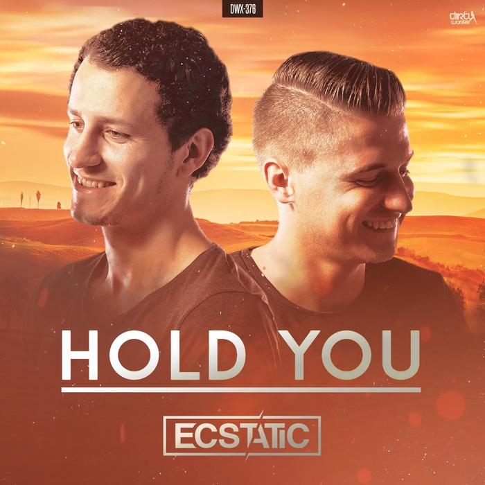 ECSTATIC - Hold You