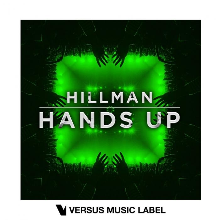 HILLMAN - Hands Up