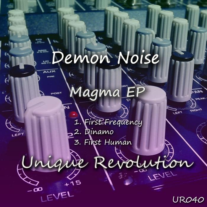 DEMON NOISE - Magma EP