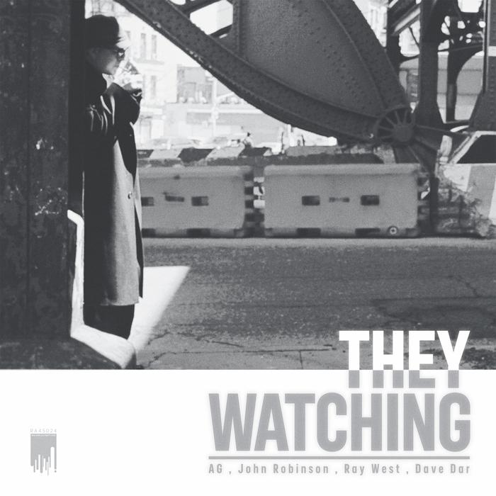 AG & JOHN ROBINSON - They Watching EP