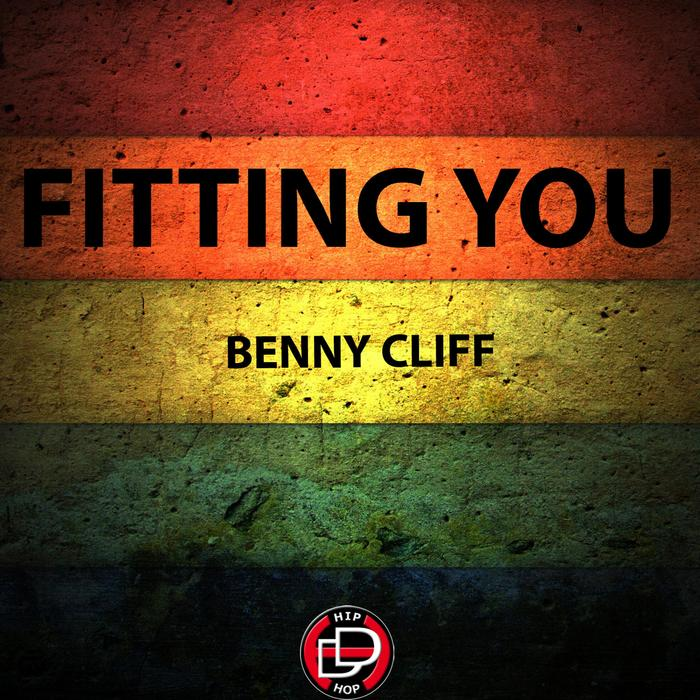 BENNY CLIFF - Fitting You