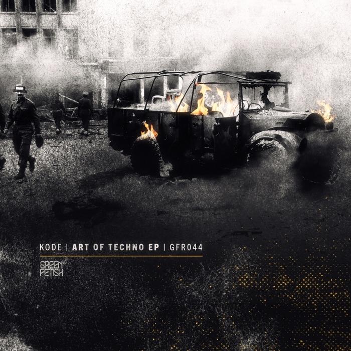 KODE - Art Of Techno EP