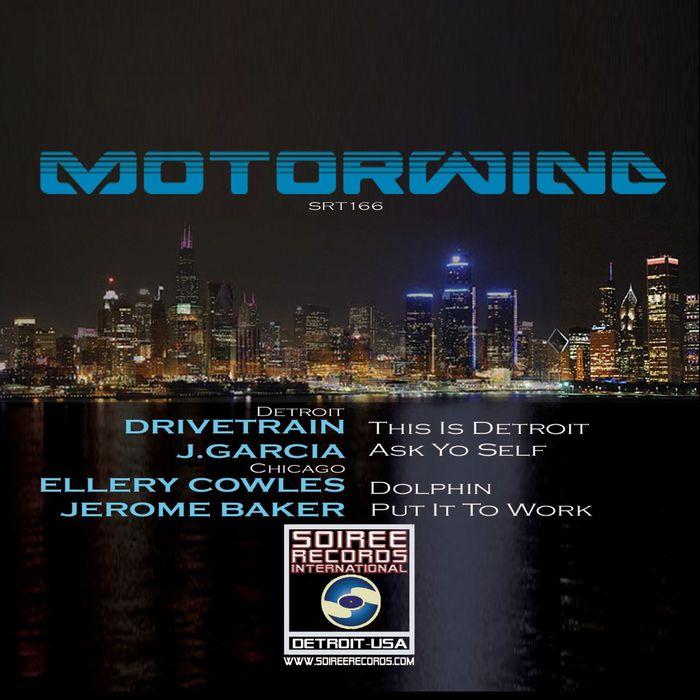 DRIVETRAIN/J GARCIA/ELLERY COWLES/JEROME BAKER - Motorwind