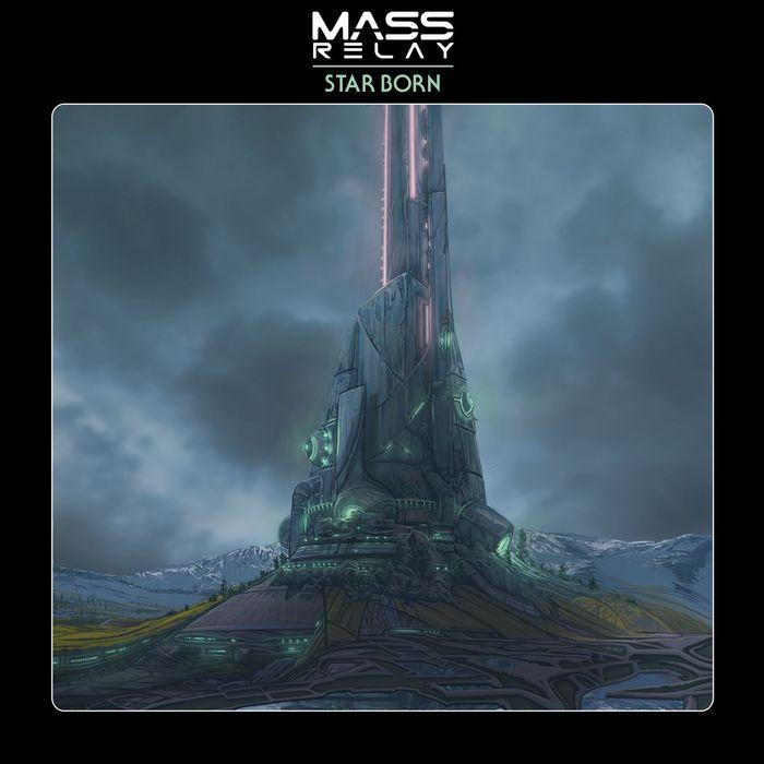 MASS RELAY - Star Born