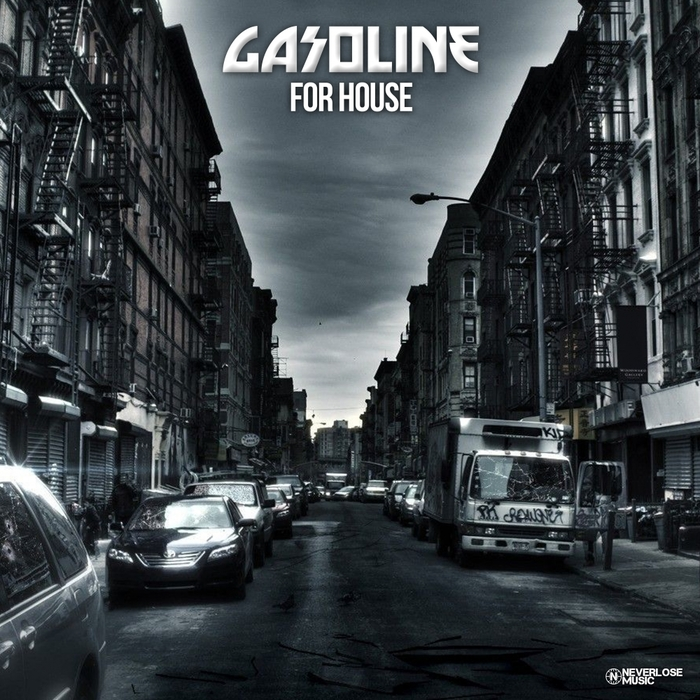 GASOLINE - For House