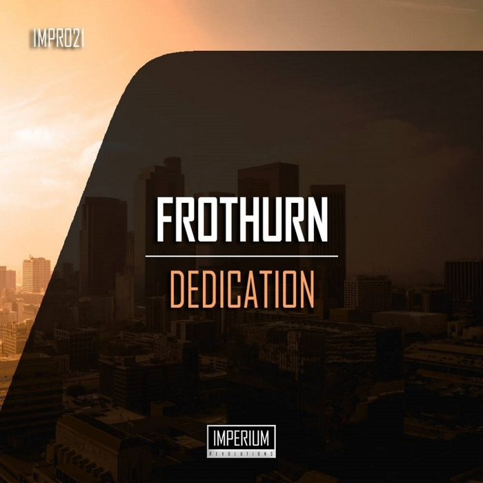 FROTHURN - Dedication