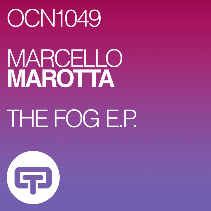 MARCELLO MAROTTA - THE FOG EP