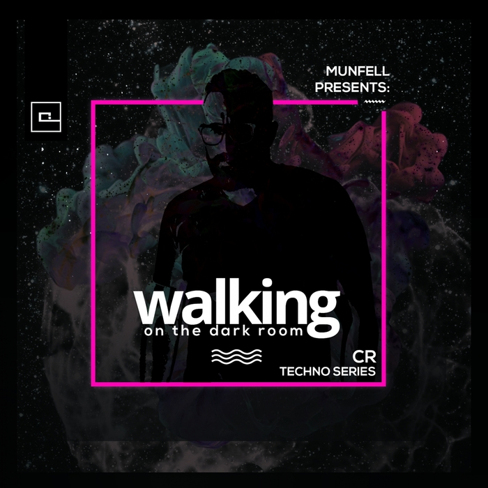 MUNFELL MUZIK - Walking On The Dark Room (CR Techno Series)
