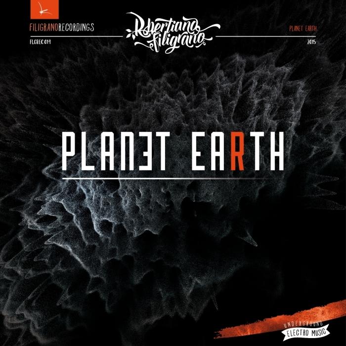 ROBERTIANO FILIGRANO - Planet Earth EP