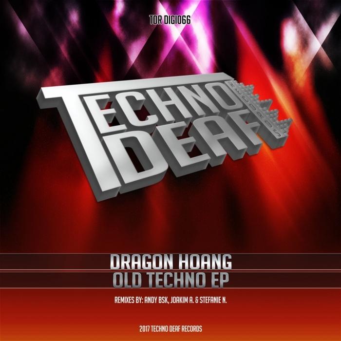 DRAGON HOANG - Old Techno EP