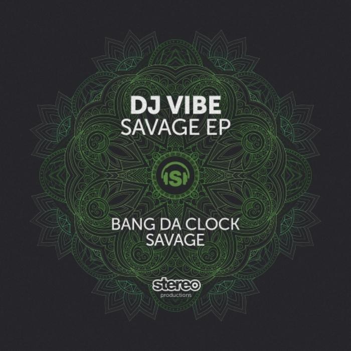 DJ VIBE - Savage