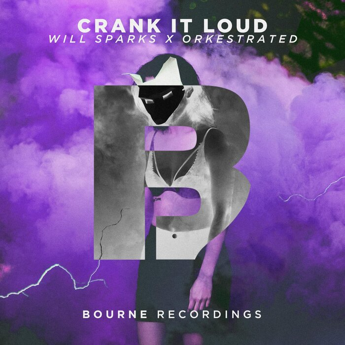 WILL SPARKS & ORKESTRATED - Crank It Loud