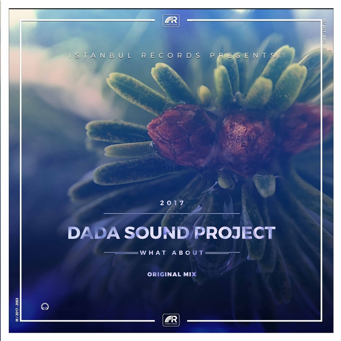 DADA SOUND PROJECT - What About