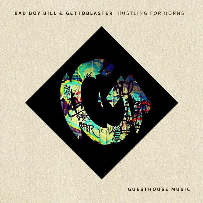 GETTOBLASTER - Hustling For Horns