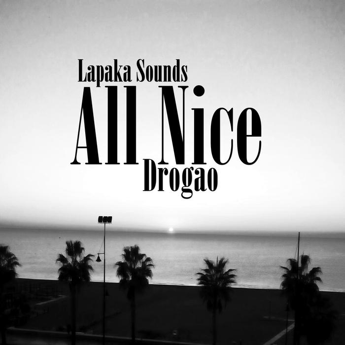 DROGAO - All Nice