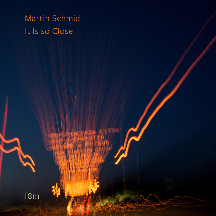 MARTIN SCHMID - It Is So Close