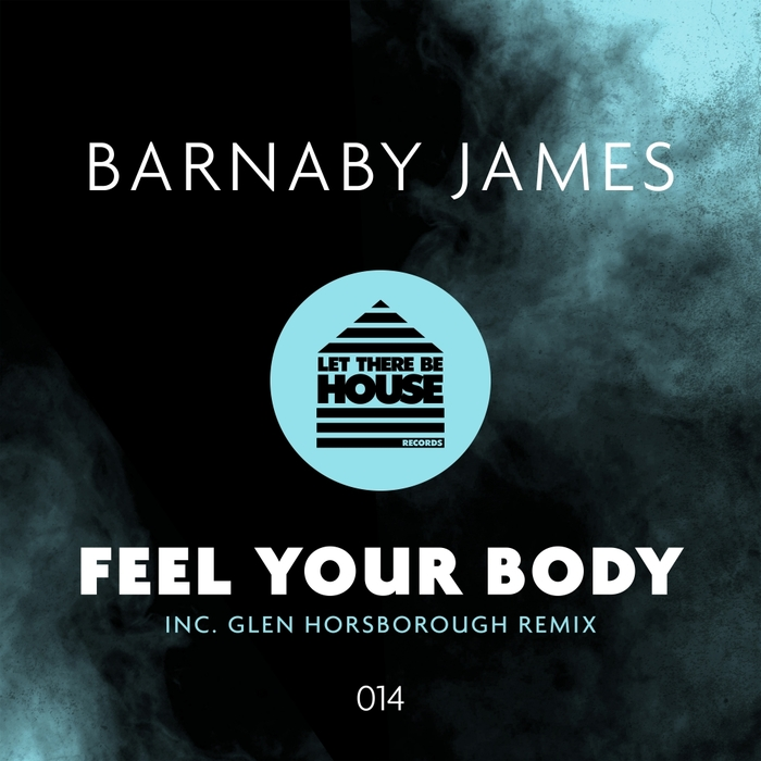 BARNABY JAMES - Feel Your Body