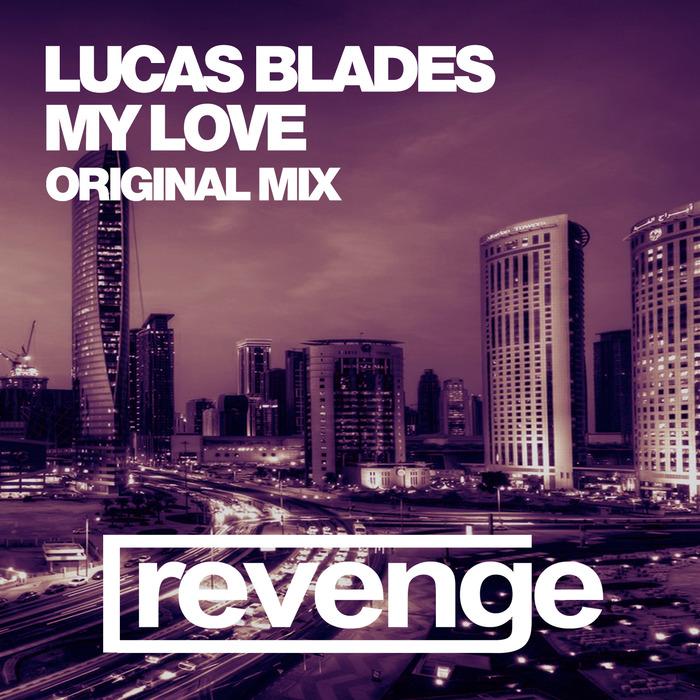LUCAS BLADES - My Love