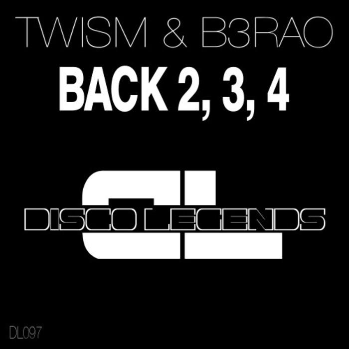 TWISM & B3RAO - Back 2, 3, 4