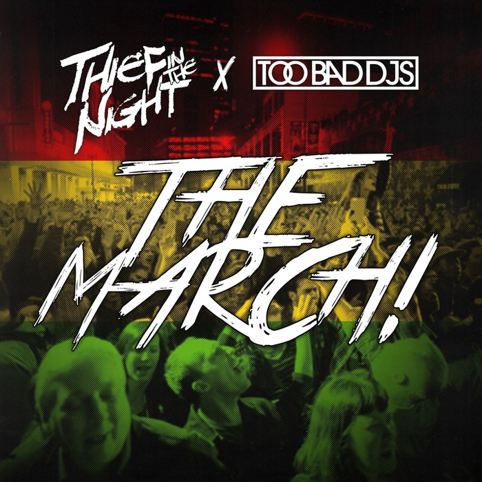 THIEF IN THE NIGHT - The March