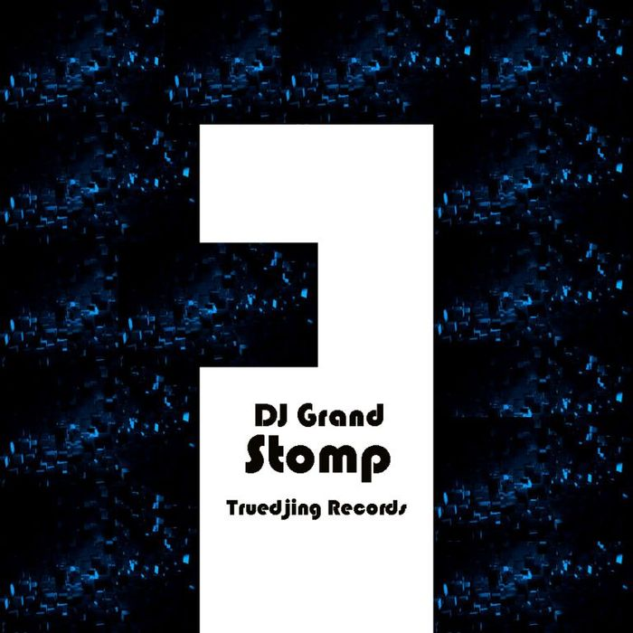 DJ GRAND - Stomp