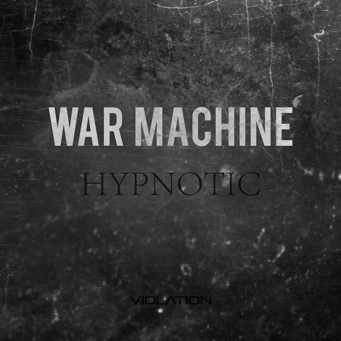 WAR MACHINE - Hypnotic