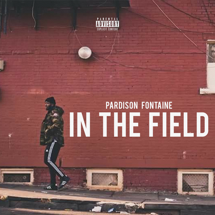PARDISON FONTAINE - In The Field