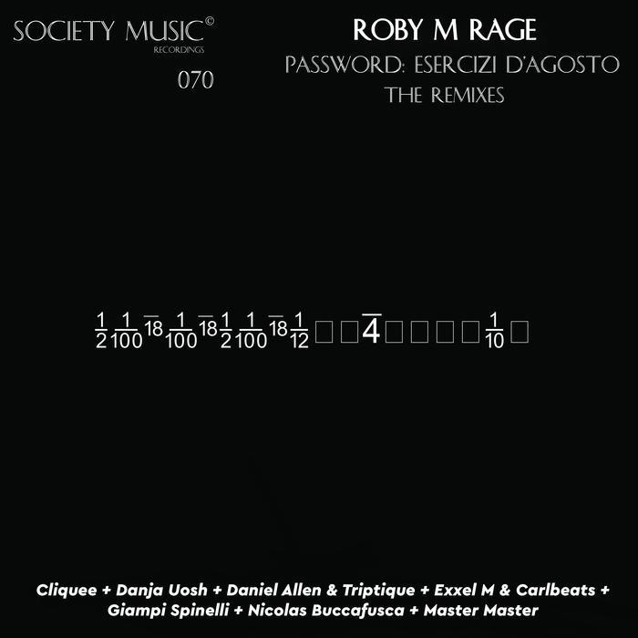 ROBY M RAGE - Password: Esercizi D'Agosto (Remixes)