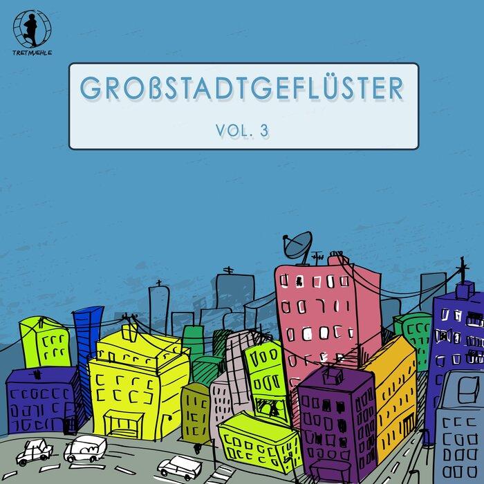VARIOUS - Grossstadtgefluster Vol 3