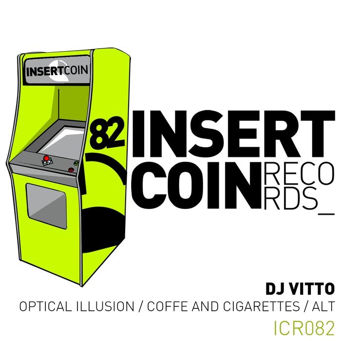 DJ VITTO - Optical Illusion/Coffe & Cigarettes/Alt
