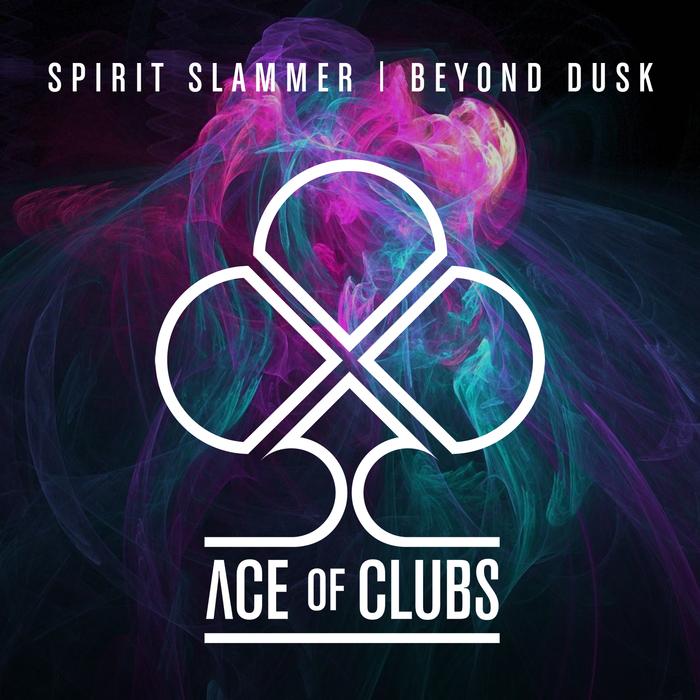 SPIRIT SLAMMER - Beyond Dusk