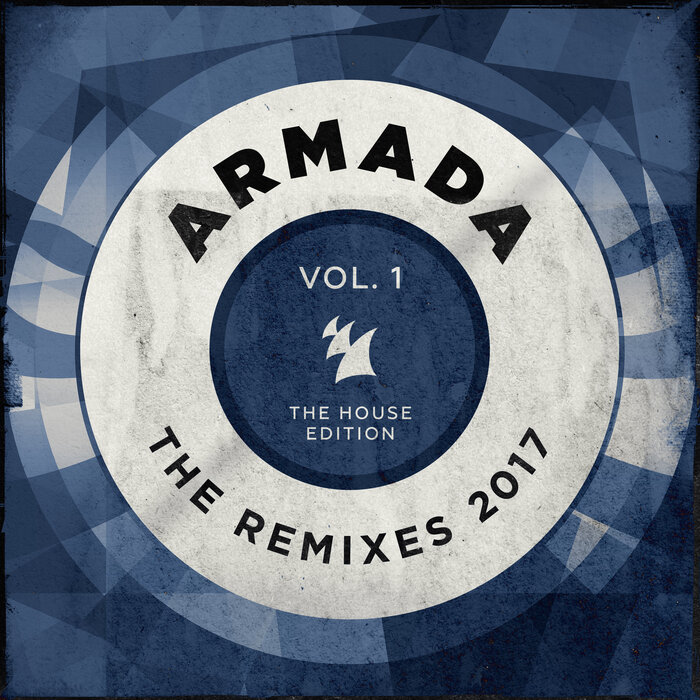VARIOUS - Armada - The Remixes 2017 Vol 1