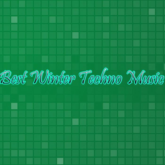 VARIOUS - Best Winter Techno Music