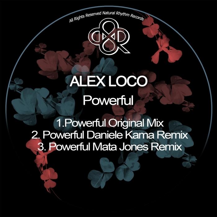 ALEX LOCO - Powerful